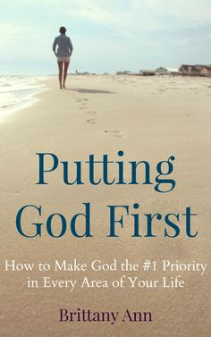 Do you ever struggle to make God the #1 priority in your life? This will help!!