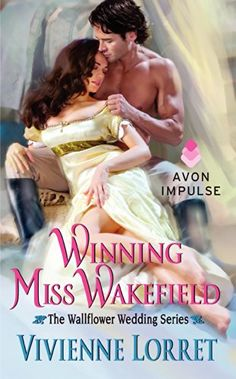 Winning Miss Wakefield: The Wallflower Wedding Series by Vivienne Lorret.  Cover image from amazon.com. Click the cover image to check out or request the romance kindle.