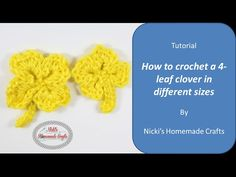 Easy Tutorial: How to crochet a 4 leaf clover in different sizes