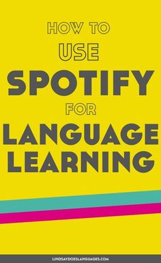 How to Use Spotify for Language Learning If music be the food of language learning, play on. From language courses to comedy, here's how to use Spotify for language learning. Language Study, Spanish Language Learning, Learn A New Language, Spanish Grammar, Sign Language, Language Arts, Learn German, Learn French, Learn English