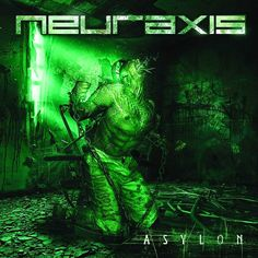 GERATHRASH - extreme metal: Neuraxis - Asylon (2011) | Technical Death Metal