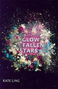 Cover Reveal: The Glow of Fallen Stars by Kate Ling - On sale August 24, 2017! #CoverReveal