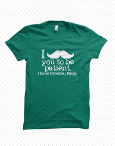 Cerebral Palsy TShirts Moustache MADE TO ORDER by HandmadeEscapade, $18.00