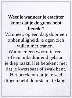 Dutch Quotes, New Quotes, Life Quotes, Inspirational Quotes, Respect Quotes, Courage Quotes, Confirmation Quotes, Woman Quotes, Picture Quotes