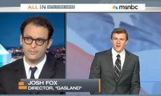 Watch 'Gasland' Director Josh Fox Brilliantly Avoid James O'Keefe's Oil Entrapment