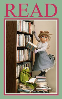 Miss Piggy & Kermit the Frog (Muppets) Read poster for the American Library Association . Kermit reading a book while Miss PIggy as stereotypical librarian stands on stack of books to reach bookshelf I Love Books, Good Books, Books To Read, My Books, Kermit And Miss Piggy, Kermit The Frog, Kermit Face, Jim Henson, Muppet Show