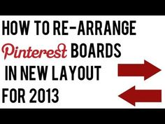 How to Rearrange Pinterest Boards 2013 | How to Re-Order Pinterest Boards New Layout #pinterest #socialmedia