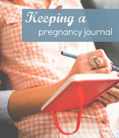 Recording your pregnancy - did you keep a diary or journal during pregnancy? Read our top blogger tips