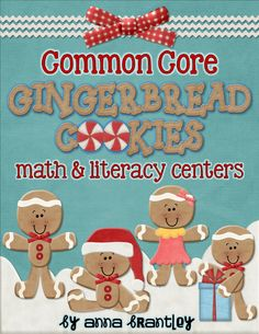 Common Core Gingerbread Math & Literacy Centers