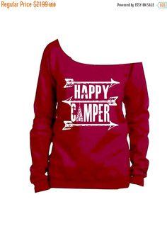 FLASH SALE. 15% off all Happy Camper shirt. Slouchy sweatshirt.
