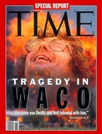 The May 3, 1993 cover of Time magazine featuring its special report on David Koresh and the Branch Davidians after a  51-day stand-off at the Branch Davidian compound near Waco, Texas, ends with a fire that kills 76 people, including David Koresh.