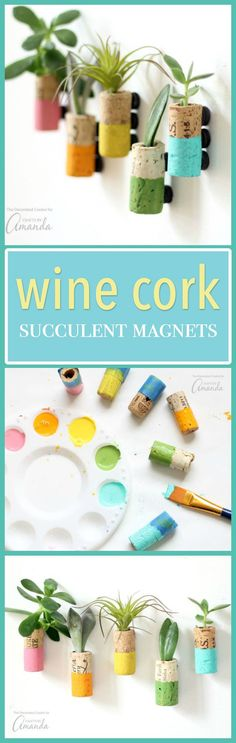 These wine cork succulent magnets are colorful magnets made from recycled wine corks. These pretty little staples will compliment your fridge perfectly! - Crafts Diy Home Crafty Craft, Crafty Projects, Diy Projects To Try, Crafts To Make, Fun Crafts, Crafting, Wine Craft, Wine Cork Crafts, Wine Bottle Crafts
