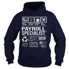 Awesome Tee For Payroll Specialist T-Shirts, Hoodies. BUY IT NOW ==► https://www.sunfrog.com/LifeStyle/Awesome-Tee-For-Payroll-Specialist-Navy-Blue-Hoodie.html?id=41382