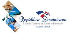 Lanzarán 2da edición Guía Turismo de Salud y Bienestar de Dominicana