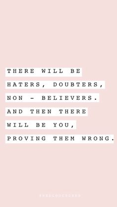 Prove them wrong Words Quotes, Wise Words, Life Quotes, Positive Quotes, Motivational Quotes, Inspirational Quotes, Favorite Quotes, Best Quotes, Happiness