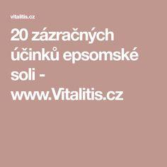 20 zázračných účinků epsomské soli - www.Vitalitis.cz