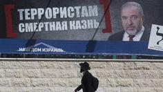 Israeli foreign minister says disloyal Arabs should be beheaded - The Washington Post