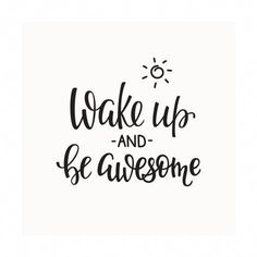 Art Print: Lettering Quotes Motivation for Life and Happiness. Morning Motiva by Lelene : calligraphy quotes Lettering Quotes Motivation for Life and Happiness. Happy Quotes, Best Quotes, Love Quotes, Funny Quotes, Quotes Inspirational, Happy Morning Quotes, Motivational Quotes For Life Positivity, Positive Morning Quotes, Positive Quotes For Work