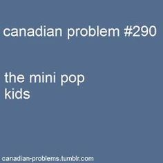 they're only in Canada? wut ever they will always be better than kidzbop and thats a fact. Canadian Memes, Canadian Humour, Canadian Things, I Am Canadian, Canadian Girls, Canada Jokes, Canada Funny, Canada Eh, Funny Times