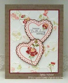 "You Are Loved rose stamp (p24 Catalog) Hearts A Flutter heart Stamp & Framelits (p11 Spring 2013) Honeycomb embossing folder (p6 Spring 2013) Petite Pairs sentiment ""happy Birthday wishes"" (p134 Catalog)"