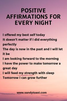 At the end of the day, you may be exhausted and feeling down on yourself. Some days are great and saying positive affirmations before bed will reinforce this positive energy. Of course other days will not be so great and these affirmations can help build Positive Affirmations Quotes, Self Love Affirmations, Affirmation Quotes, Positive Quotes, Money Affirmations, Healing Affirmations, Morning Affirmations, Law Of Attraction Affirmations, Negative Thoughts Quotes