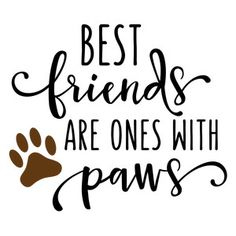 Silhouette Design Store: best friends are with paws phrase