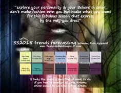 SS2015 trends forecasting for Women, Men Apparel - explore your personality your Believe In color, don't make fashion own you bu...