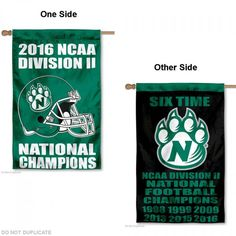 NWMSU Bearcats NCAA Div II Football Champions House Flag is double-sided, 30x40 inches in size, constructed of 2 ply polyester, has a top sleeve...