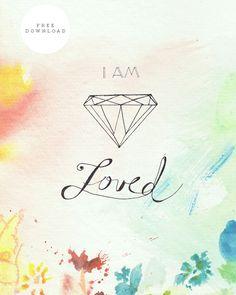 I am Loved - Free Printable