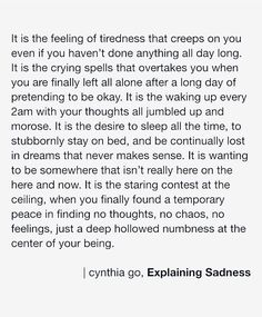 Explaining Sadness - quotes about sadness, depression, mental health, suicide