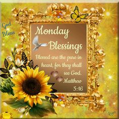 Monday Blessings (Matthew 5:16)