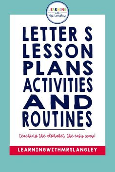Introduce the Letter S with your preschool or kindergarten students in a fun and interactive way. Immerse your students in the letter S for an entire day or week to learn the letter name and sound. Literature, math, science, and art connections included in these detailed lesson plans with very little prep on your part. Develop these routines to become part of your everyday classroom community.