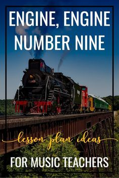 Awesome lesson ideas for teaching steady beat and timbre using Engine, Engine, Number Nine. A great speech piece for introducing new rhythm instruments, along with their technique and procedures.
