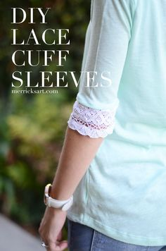 10 Minute DIY: Lace Cuff Sleeves