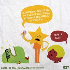 Crom el Troll Diseñador 027