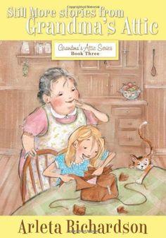 in grandmas attic arleta richardson