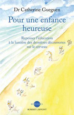 Réponses POUR UNE ENFANCE HEUREUSE - Catherine GUEGUEN