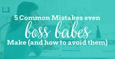 5 Common Mistakes an
