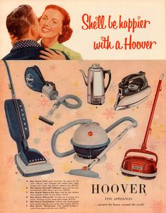 """She'll be happier with a Hoover ..."" these prices are outrageous for the times.  The coffee pot would be over a hundred dollars today!"