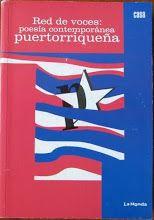 """Incluida en """"Red de voces: poesía contemporánea puertorriqueña"""", Casa de las Américas."""