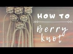 The berry knot is a fun little way to add some texture in your macrame projects! This is one of my favorite knots and I hope you found this tutorial helpful. Macrame Plant Hanger Patterns, Macrame Wall Hanging Diy, Macrame Patterns, Art Macramé, Creation Deco, The Knot, Macrame Design, Macrame Projects, Creations