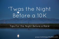 RUNNING WITH OLLIE: My Guest post on Its a Harleyyy life: Twas the Night Before a 10K - poem and tips to prepare for a race