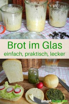 2 Rezepte Brot im Glas zu backen, haltbar, immer frisch Homemade bread is delicious. But if you don't want to bake every third day, you should try baking bread in a glass and jaring it! Fresco, Bread Cast, Baking Recipes, Vegan Recipes, Jar Recipes, Bread Recipes, Bread Baking, Diy Food, Food Porn