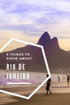 5 things you should know about Rio de Janeiro in Brazil, South America