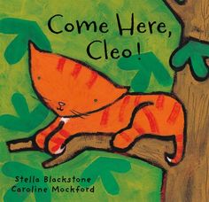 """""""Come Here, Cleo!"""" (paperback) 