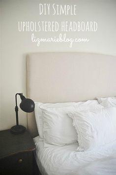 DIY Simple Upholstered headboard with video tutorial - lizmarieblog.com The easiest tutorial on how to make a DIY upholstered headboard!