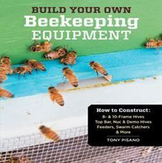 Build Your Own Beekeeping Equipment Mother Earth News online article -instructions included #beekeeperequipment