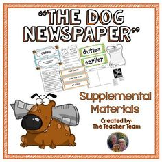"""Journeys 5th Grade The Dog Newspaper ~ Supplemental Materials : Journeys aligned unit 4 lesson 18. This package contains a variety of activities from the story """"The Newspaper Dog"""" to teach, re-teach, practice or assess the various lessons taught. Vocabulary and writing are emphasized and an Essential Question is included! $"""
