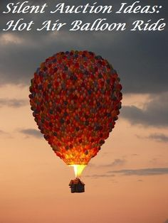 Silent Auction Ideas: Hot Air Balloon Ride - Fundraising Rides offers a complete silent auction package of hot air balloon rides in 200 cities across the country. Great way to raise more money with your silent auction because they handle everything A to Z.