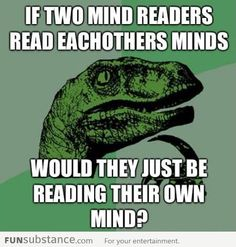 What happens if two mind readers meet